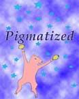 Pigmatized
